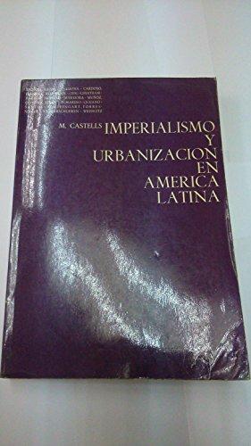 9788425207426: Imperialismo y Urbanizacion En America Latina