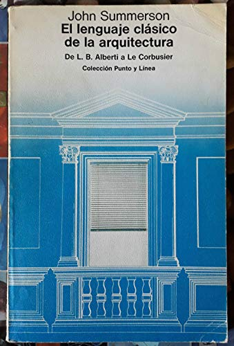 9788425208065: Lenguaje clasico de la arquitectura, el
