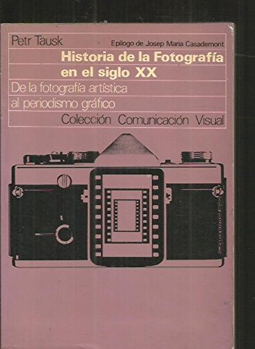 HISTORIA DE LA FOTOGRAFIA EN EL SIGLO: Petr TAUSK (Author)