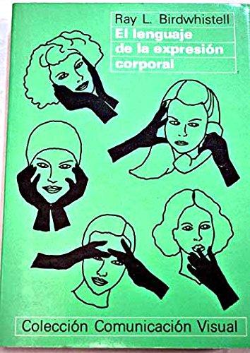 9788425209277: El lenguaje de la expresión corporal (Comunicación visual)