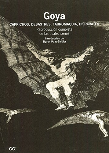9788425209802: Goya Caprichos Desastres Tauromaq.disparates(96)
