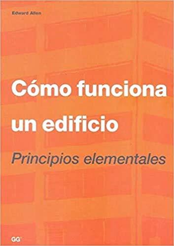 9788425210891: Cómo funciona un edificio: Principios elementales