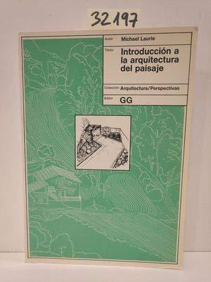 9788425211324: Introducción a la arquitectura del paisaje
