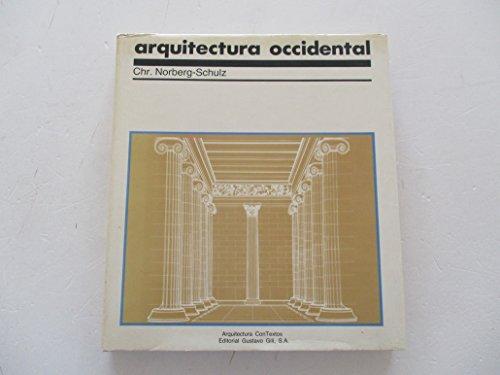 9788425211577: Arquitectura occidental: la arquitectura como historia de formas significativas