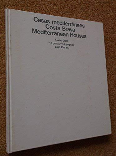 9788425212659: Casas Mediterráneas: Costa Brava: Mediterranean Houses
