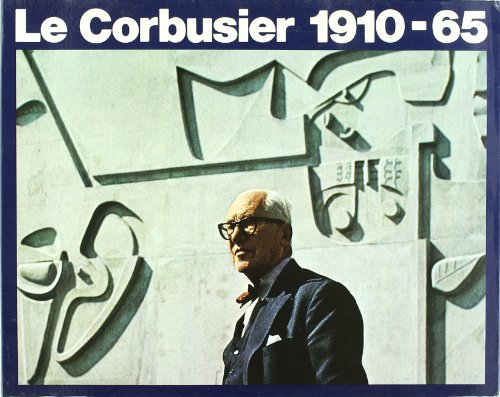 9788425213168: Le Corbusier 1910 - 65 (Spanish) (Spanish Edition)