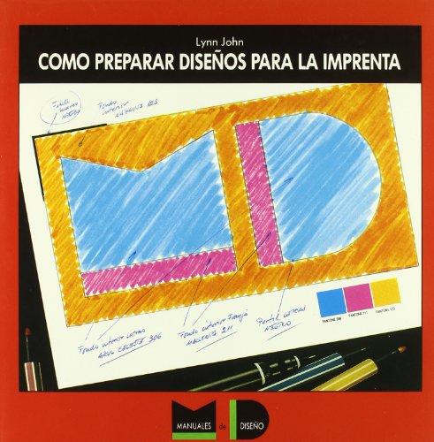 9788425214158: Cómo preparar diseños para la imprenta (Manuales de Dise~no)
