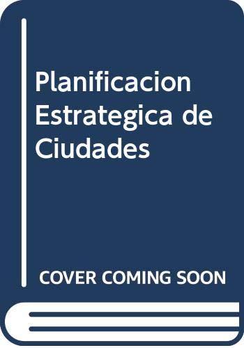 9788425214691: Planificacion Estrategica de Ciudades (Spanish Edition)