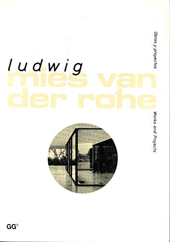 9788425214769: Ludwig Mies Van Der Rohe (Obras y proyectos / Works and Projects) (Works & Projects) (English and Spanish Edition)