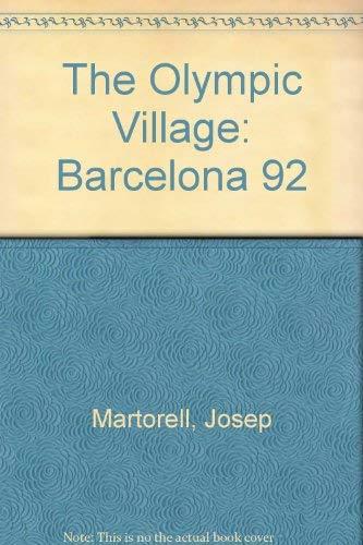 La Villa Olimpica Barcelona 92. Arquitectura. Parques.