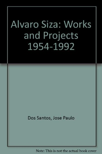 9788425215131: Alvaro Siza: Works & Projects 1954-1992