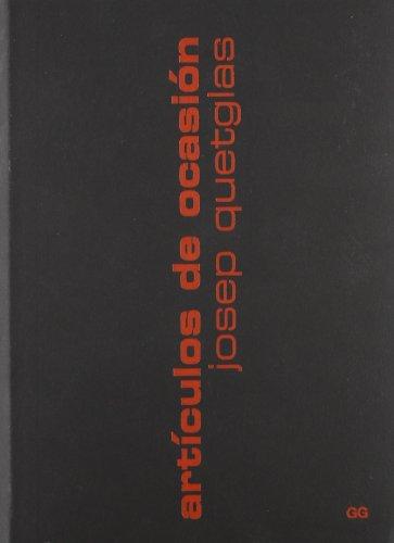 9788425215254: Artículos de ocasión (Arquitectura ConTextos)