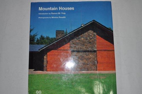 Mountain Houses: Rosello, Monica