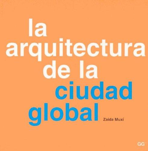 9788425215605: Arquitectura de la ciudad global