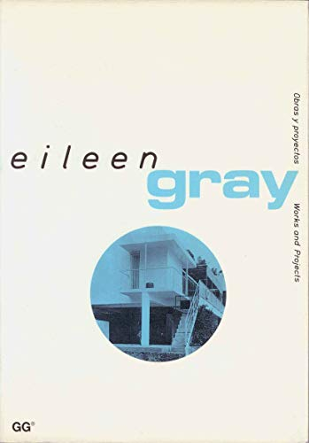 9788425215827: Eileen Gray (Obras y Proyectos / Works and Projects)