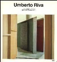 Umberto Riva (Current Architecture Catalogues) (Spanish and English Edition) (9788425215971) by Mirko Zardini; Pierluigi Nicolin