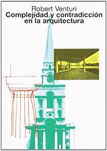9788425216022: Complejidad y Contradiccion En La Arquitectura (Spanish Edition)