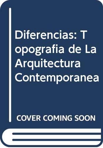 9788425216633: Diferencias: Topografia de La Arquitectura Contemporanea (Spanish Edition)