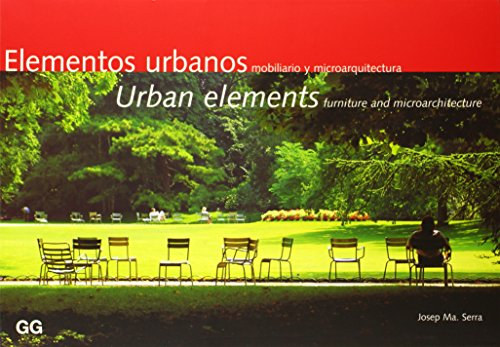 9788425216794: Urban elements: Furniture and microarchitecture