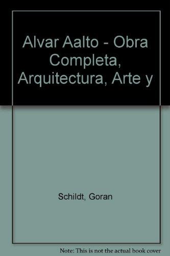 9788425216800: Alvar aalto:obra completa:arquitectura,arte y diseño