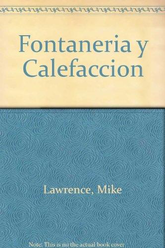 9788425216893: Fontaneria y Calefaccion (Spanish Edition)
