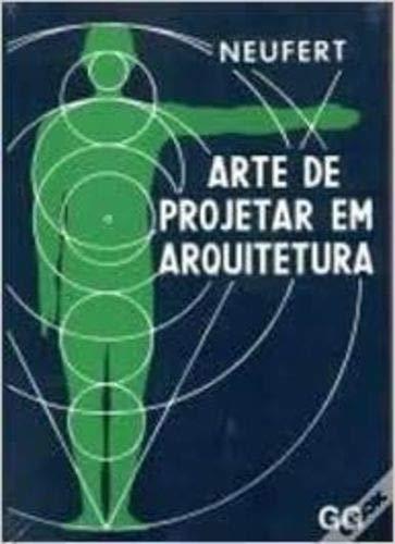 9788425216916: Arte de Projetar em Arquitetura