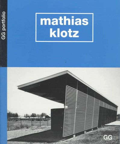 Mathias Klotz.: KLOTZ, Mathias) Galfetti,