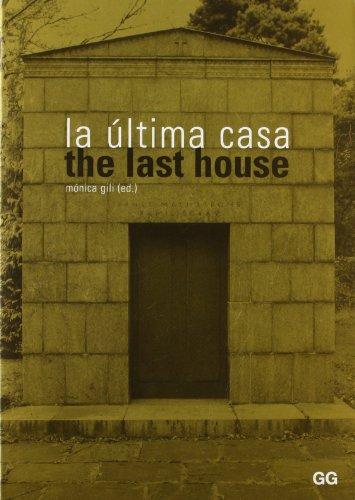 Ultima Casa: Monica Gili,