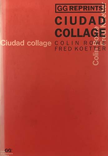 9788425217463: Ciudad Collage (Spanish Edition)