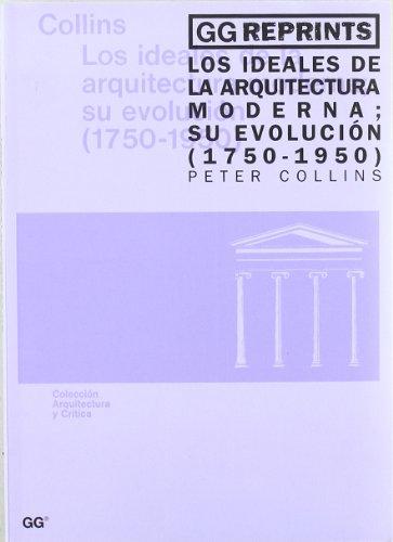 9788425217579: Ideales de La Arquitectura Moderna - 1750/1950 (Spanish Edition)