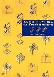 9788425217777: Arquitectura - Curso Basico de Proyetos (Spanish Edition)