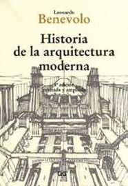 Historia de La Arquitectura Moderna - 8b* Edicion (Spanish Edition): Benevolo, Leonardo