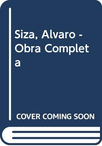 Siza, Alvaro - Obra Completa (Spanish Edition) (8425218144) by Frampton, Kenneth