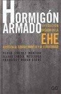 9788425218255: Hormigon Armado: Basada en la EHE Ajustada al Codigo Modelo y al Eurocodigo (Spanish Edition)