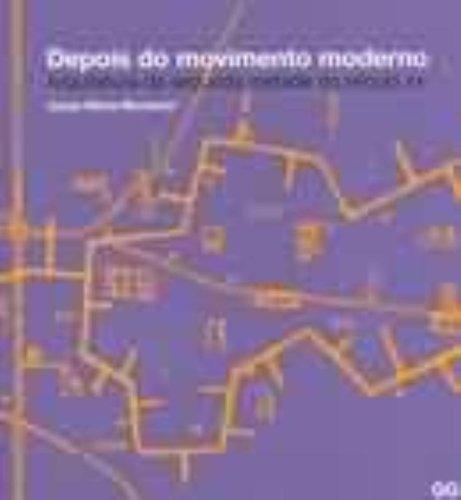 9788425218286: Depois do movimento moderno - Arquitetura da segunda metade do século XX