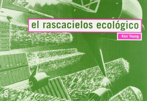 9788425218330: El Rascacielos Ecologico (Spanish Edition)