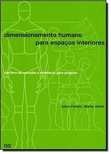 9788425218354: Dimensionamento humano para espaços interiores: Um livro de consulta e referência para projetos