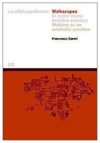 9788425218415: Walkscapes.: Walking as an Aesthetic Practice (Land&Scape)