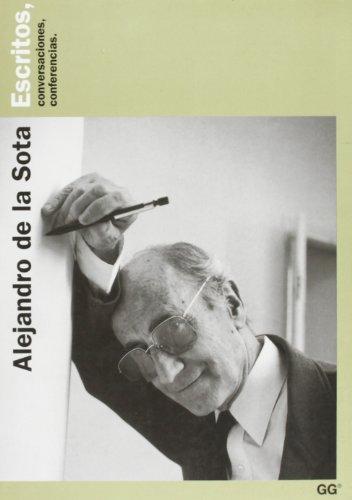 9788425218804: Alejandro de la Sota Escritos Conver.confere.(2002