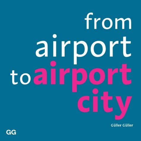 9788425219054: From Airport to Airport City