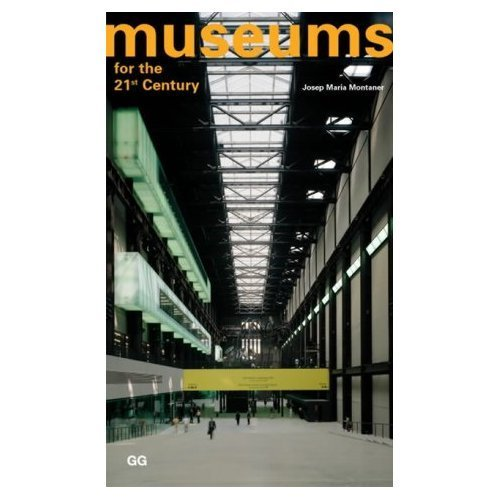 9788425219245: Museums for the 21st Century (English and Spanish Edition)