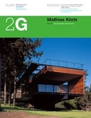 9788425219276: Mathias Klotz (2G: International Architecture Review Series) (Spanish and English Edition)