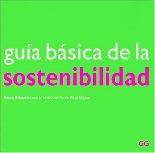 9788425219511: Guia basica de la sostenibilidad