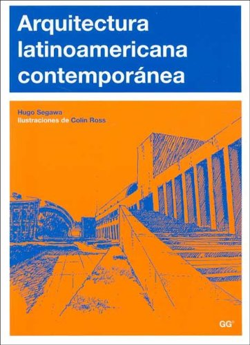 Arquitectura Latinoamericana Contemporanea (Spanish Edition): Segawa, Hugo