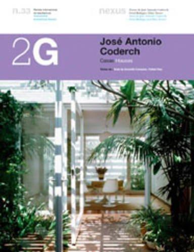 9788425219610: 2g- José Antonio coderch, n.33: Houses (2G: International Architecture Review Series)