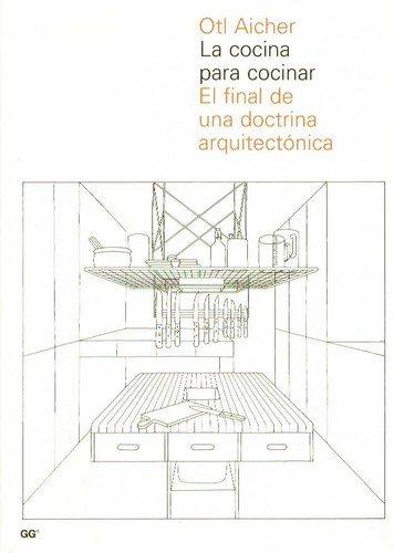 9788425219795: cocina_para_cocinar_final_de_una_doctrina_arquitectonica
