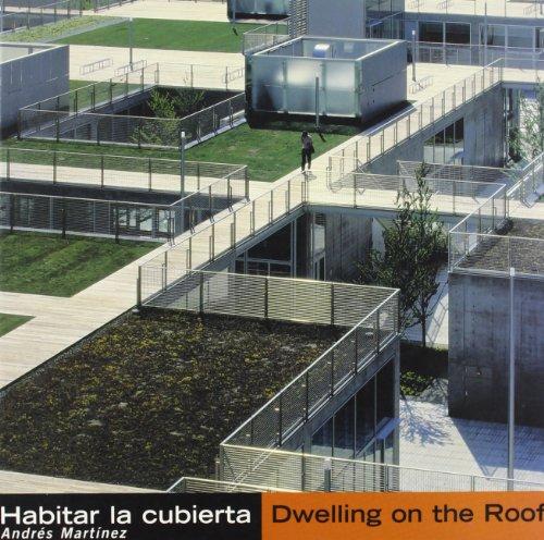 9788425219894: Habitar La Cubierta Dwelling on the Roof (Spanish and English Edition)