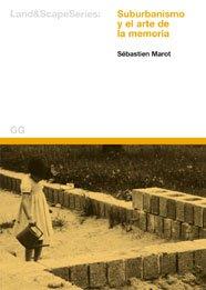 9788425219948: Suburbanismo y el arte de la memoria