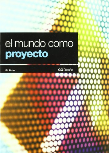 9788425220289: El Mundo Como Proyecto (Spanish Edition)