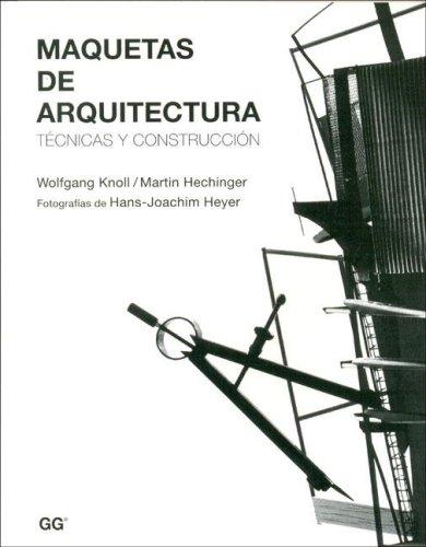 9788425220302: Maquetas de Arquitectura (Spanish Edition)